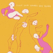Clap Your Hands Say Yeah - Details Of The War
