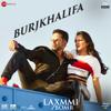 Burjkhalifa From Laxmmi Bomb - Shashi, DJ Khushi, Nikhita Gandhi & Madhubanti mp3