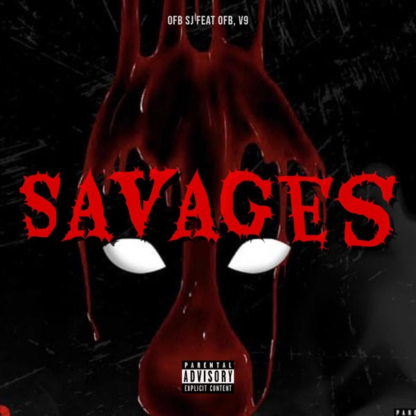 Savages (feat. V9 & OFB) - Single