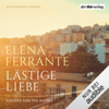Elena Ferrante - Lästige Liebe artwork
