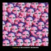 Tinashé - I'm Every Woman