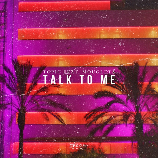 Talk To Me (feat. Mougleta) - Single