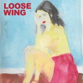 Loose Wing - Beverly