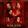 Kalank Title Track - Arijit Singh mp3