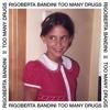 Rigoberta Bandini - Too Many Drugs portada
