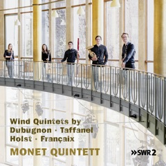 Dubugnon, Taffanel, Holst and Françaix: Wind Quintets