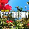 Ryan Adams - F**k The Rain artwork
