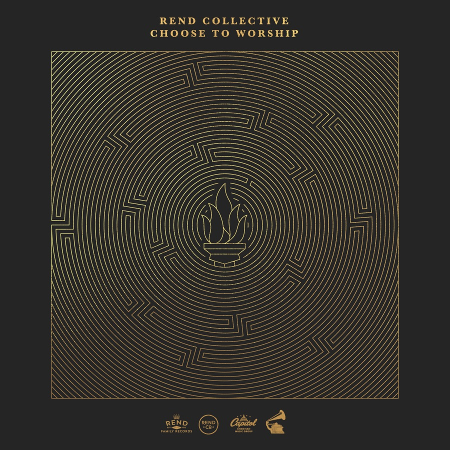 Rend Collective - Choose to Worship