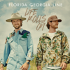 Florida Georgia Line - Life Rolls On artwork