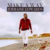 Jermaine Edwards - Make a Way