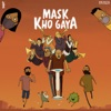 Mask Kho Gaya Single