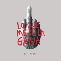 lagu mp3 Dani Martín - Lo Que Me Dé la Gana
