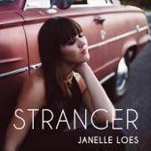 Janelle Loes - Stranger