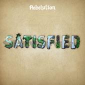 Rebelution - Satisfied