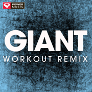 Giant (Extended Workout Remix) - Power Music Workout - Power Music Workout