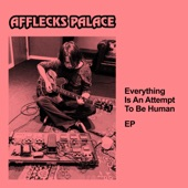 Everything Is an Attempt to Be Human - EP