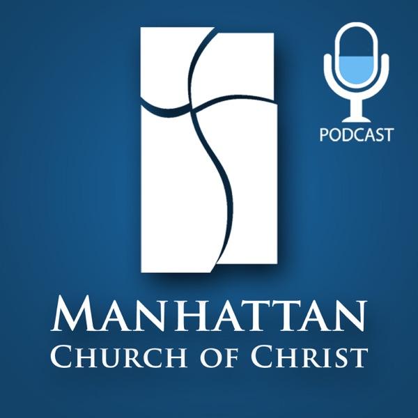 Manhattan Church of Christ Podcast