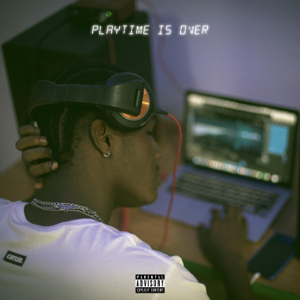 Kayode - Playtime Is Over - EP