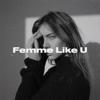 Monaldin - Femme Like U (feat. Emma Peters) artwork