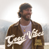 Good Vibes - Chris Janson