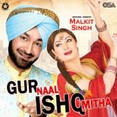 Gur Naal Ishq Mitha - EP