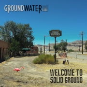 Welcome to Solid Ground - Groundwater - Groundwater