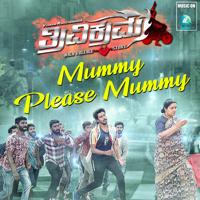 Vijay Prakash & Arjun Janya - Mummy Please Mummy (From