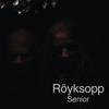 Röyksopp - Senior artwork