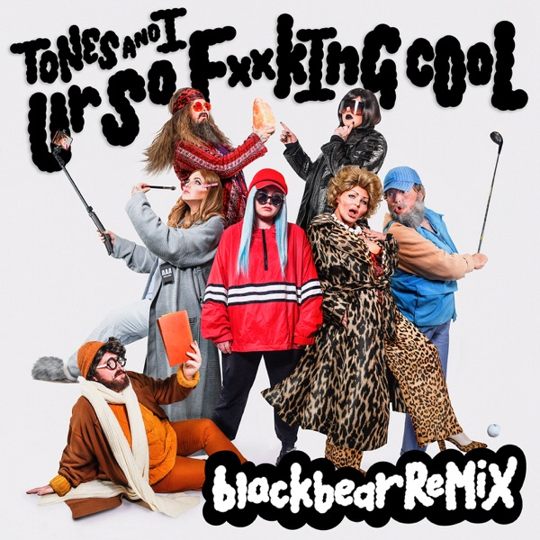 Ur So F**kInG cOoL (blackbear Remix) - Single