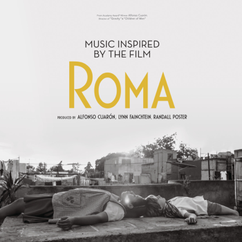 Various Artists Music Inspired by the Film Roma music review