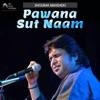Pawana Sut Naam Single