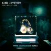 Mark Shakedown, K-391 & Wyclef Jean - Mystery (Mark Shakedown Remix) artwork