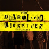 The Diabolical Liberties - Sliders