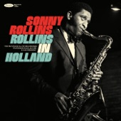 Sonny Rollins - Sonnymoon For Two (Recorded at the Go-Go Club in Loosdrecht, The Netherlands on May 3, 1967) [feat. Han Bennink & Ruud Jacobs]