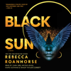 Rebecca Roanhorse - Black Sun (Unabridged)  artwork