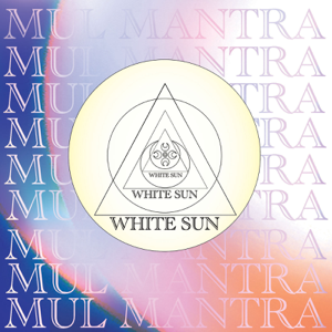 White Sun - Mul Mantra (Extended Version)