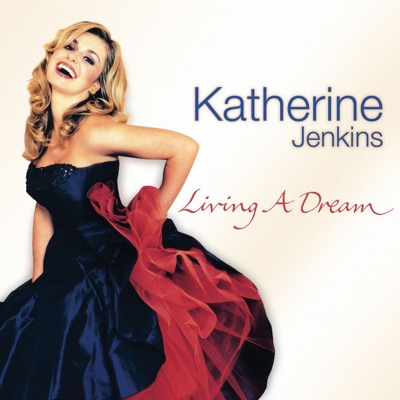 Living a Dream (EU Version) - Katherine Jenkins