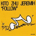 Kito, ZHU & Jeremih - Follow