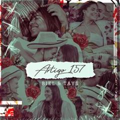 Artigo 157 (feat. Tays Reis)