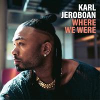 Karl Jeroboan - Where We Were artwork