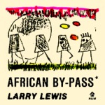 Larry Lewis - No Early Birds