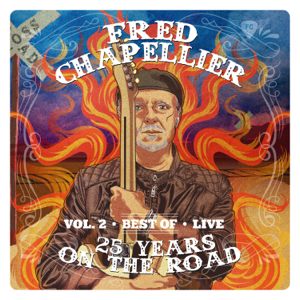 Fred Chapellier - 25 Years on the Road, Vol. 2 (Live)