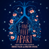 Five Feet Apart (Original Motion Picture Soundtrack) - Brian Tyler & Breton Vivian