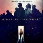 Night of the Comet (Original Motion Picture Soundtrack)