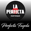 La Perfecta Martiniqué - Perfecta Fayola