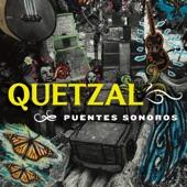 Quetzal - Fandango Fronterizo (Fandango Of The Borderlands) [feat. César Castro]