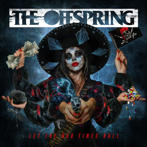 The Offspring – Let The Bad Times Roll [iTunes Plus M4A]