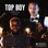 Top Boy (feat. Deuspi & DJ Glad)
