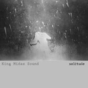 Solitude - King Midas Sound - King Midas Sound