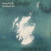 Iona Fyfe - Scotland Yet
